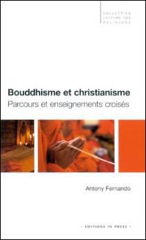 Bouddhisme et christianisme  Parcours et enseignements croisés
