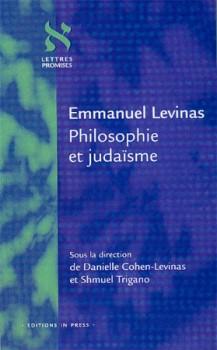 Emmanuel Levinas  Philosophie et judaïsme