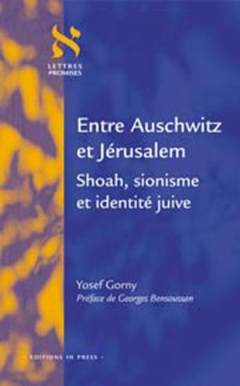 Entre Auschwitz et Jérusalem