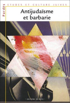 Pardès n°38 – Antijudaïsme et barbarie