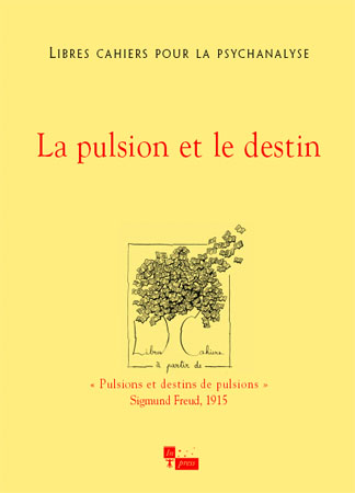 n°15 – La pulsion et le destin