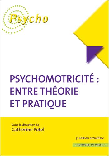 Psychomotricité : entre théorie et pratique – 3ème édition