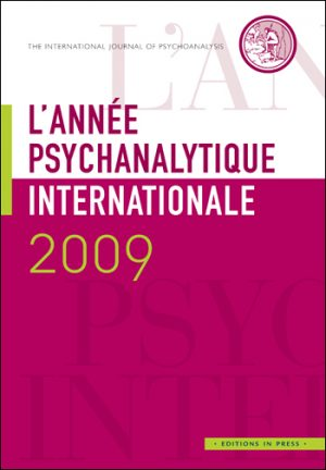 L'année psychanalytique internationale 2009