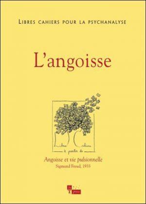 Libres cahiers pour la psychanalyse n°21 – L'angoisse