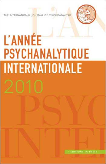 L'année psychanalytique internationale 2010