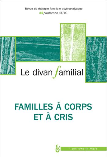 n°25 – Familles à corps et à cris