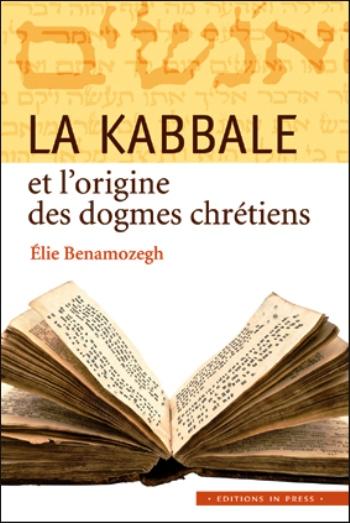 La kabbale et l'origine des dogmes chrétiens