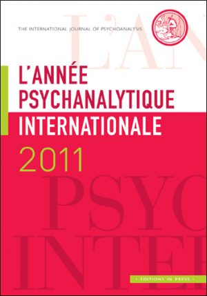 L'année psychanalytique internationale 2011