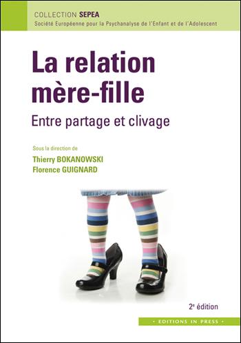 La relation mère-fille. 2e édition