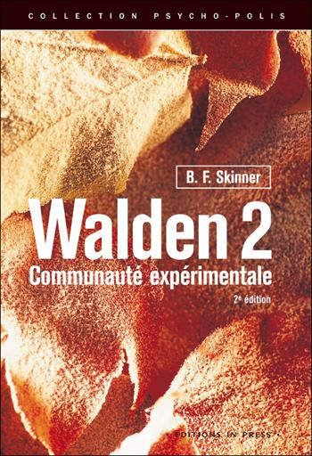 Walden 2, communauté expérimentale (2e édition)