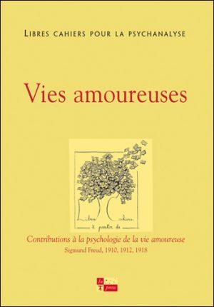Libres cahiers pour la psychanalyse n°25 – Vies amoureuses