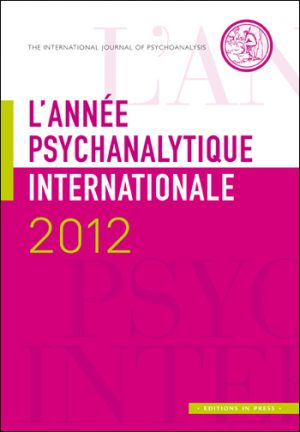 L'année psychanalytique internationale 2012
