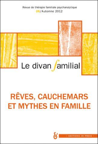 Le divan familial n 29 r ves cauchemars et mythes en for Divan familial