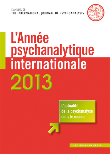 L'Année psychanalytique internationale 2013