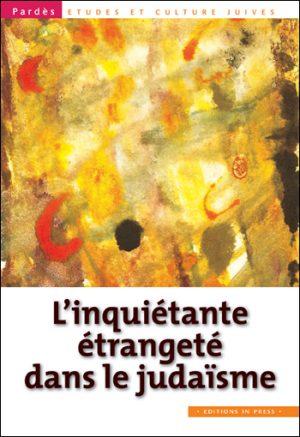 Pardès n°53 – L'inquiétante étrangeté dans le judaïsme