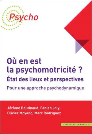 Où en est la psychomotricité ?