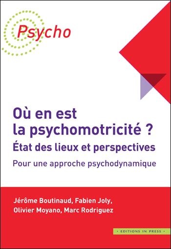 Couv_Psycho_Où en est la psychomotricité