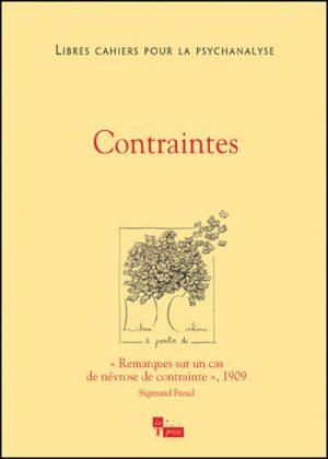 Libres cahiers pour la psychanalyse n°30 – Contraintes