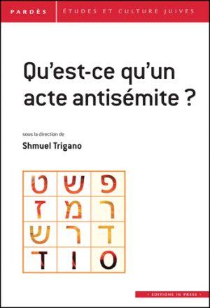 Pardès n°55 – Qu'est-ce qu'un acte antisémite ?