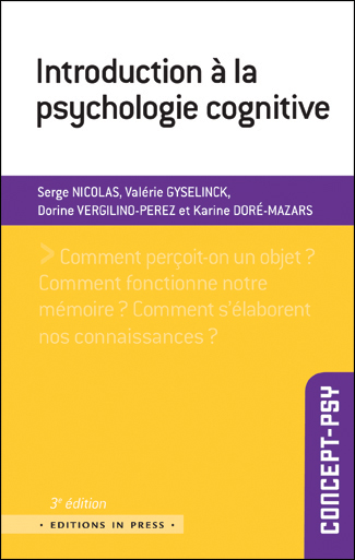 Introduction à la psychologie cognitive. 3e édition