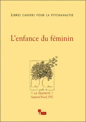 Libres cahiers pour la psychanalyse n° 8 – L'enfance du féminin