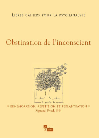 n° 9 – Obstination de l'inconscient