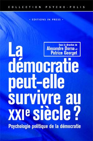 La démocratie peut-elle survivre au XXIe siècle ?