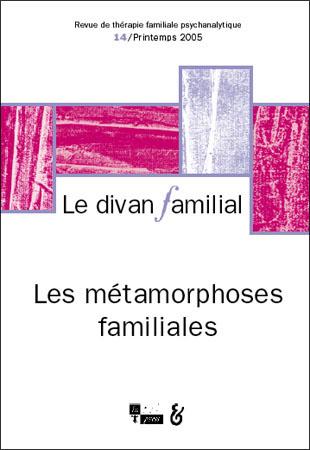 Le divan familial n 14 les m tamorphoses familiales for Divan 4 lettres