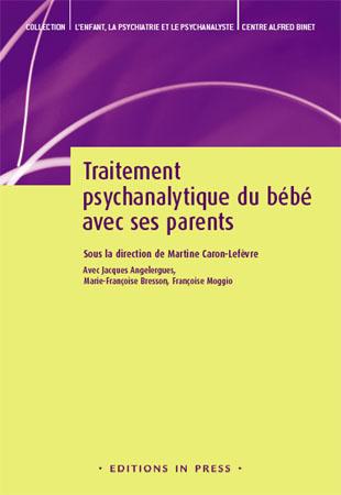 Traitement psychanalytique du bébé avec ses parents