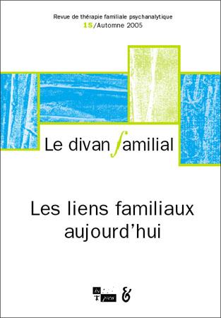 Le divan familial n 15 les liens familiaux aujourd hui for Divan 4 lettres
