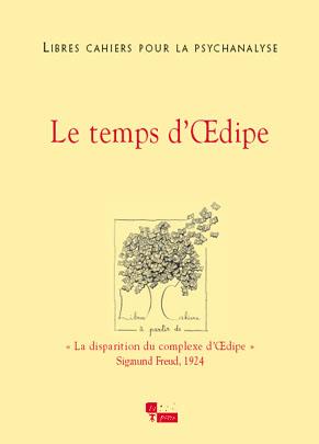 Libres cahiers pour la psychanalyse n°12 – Le temps d'Œdipe