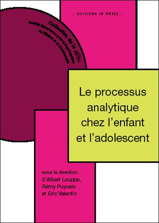 Le processus analytique chez l'enfant et l'adolescent