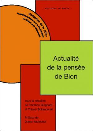 Actualité de la pensée de Bion