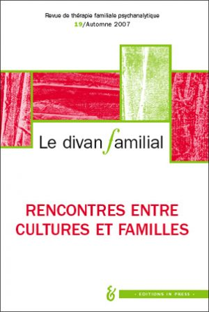 Le Divan familial n°19 – Rencontres entre cultures et familles