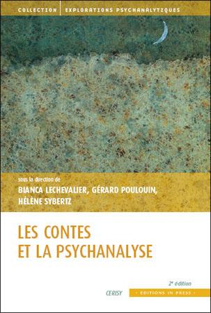 Les contes et la psychanalyse – 2ème édition