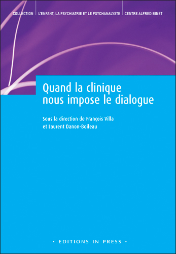 Quand la clinique nous impose le dialogue