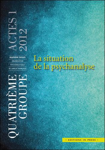 Couv_4groupe_Actes1_La situation de la psychanayse