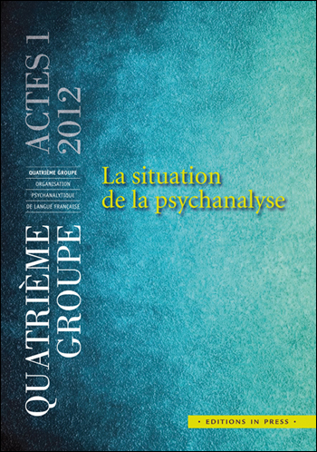 Actes 1 – La situation de la psychanalyse