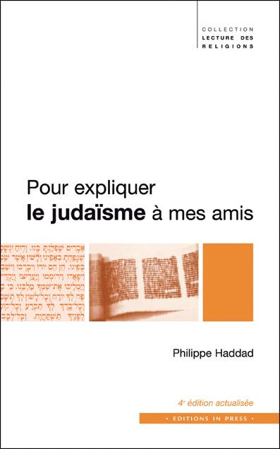 Pour expliquer le judaïsme à mes amis – 4e édition