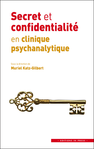 Secret et confidentialité en clinique psychanalytique