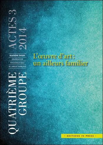 Actes 3 – L'œuvre d'art : un ailleurs familier