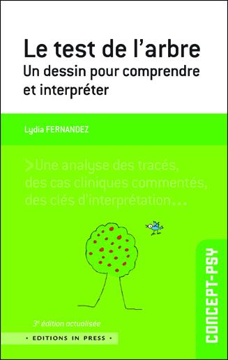 Le test de l'arbre. 3e édition Un dessin pour comprendre et interpréter