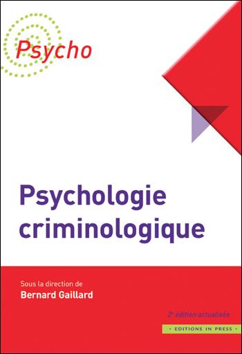 Psychologie criminologique. 2e édition