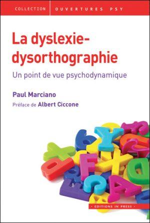 La dyslexie-dysorthographie