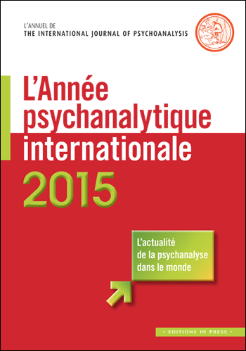 L'année psychanalytique internationale 2015