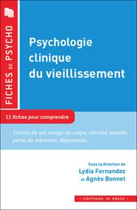 Psychologie clinique du vieillissement