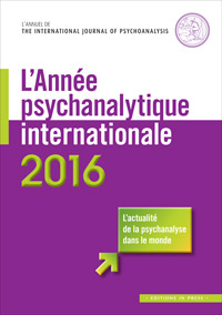 L'Année psychanalytique internationale 2016