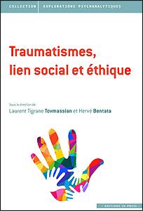 Traumatisme, lien social et éthique