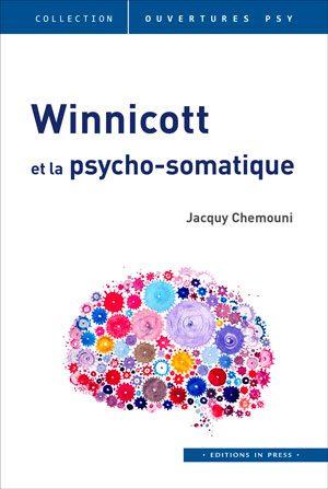 Winnicott et la psycho-somatique