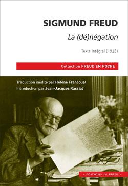 Sigmund Freud – La (dé)négation